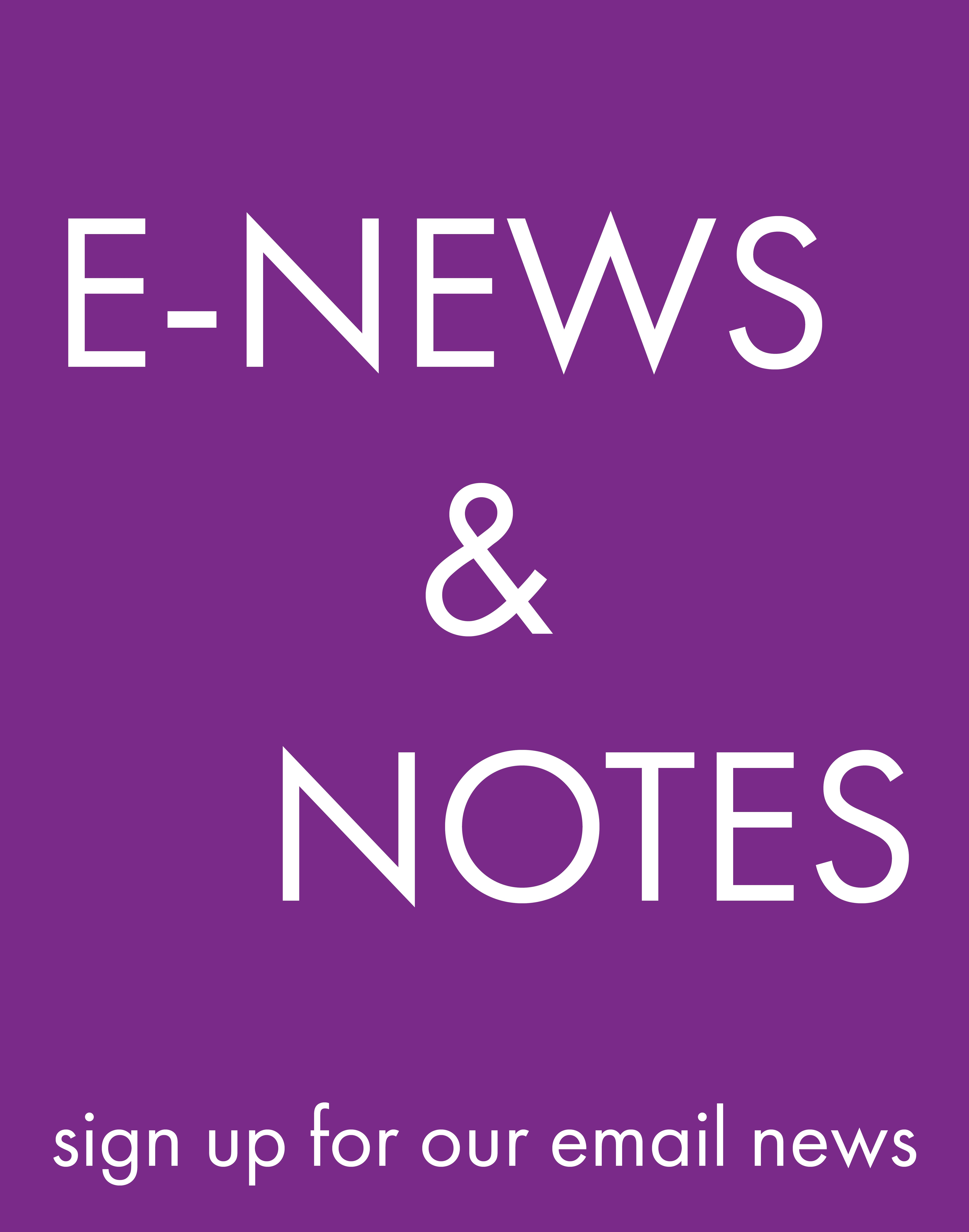 Sign Up For E-News