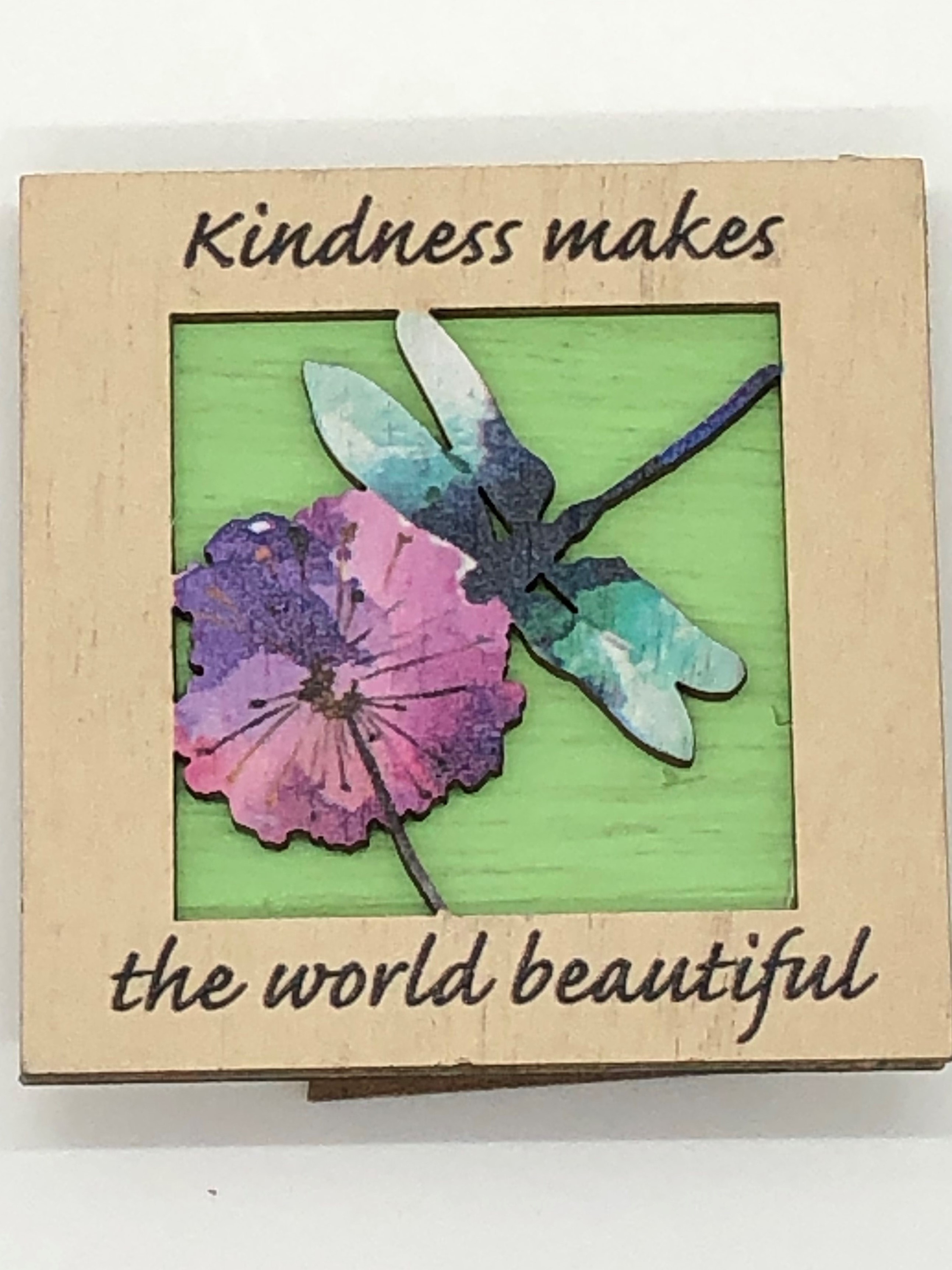 Wooden Print Plaque - Kindness Makes the World Beautiful