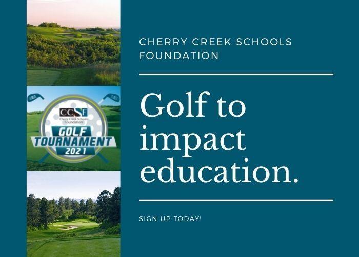Cherry Creek Schools Foundation First Annual Golf Tournament