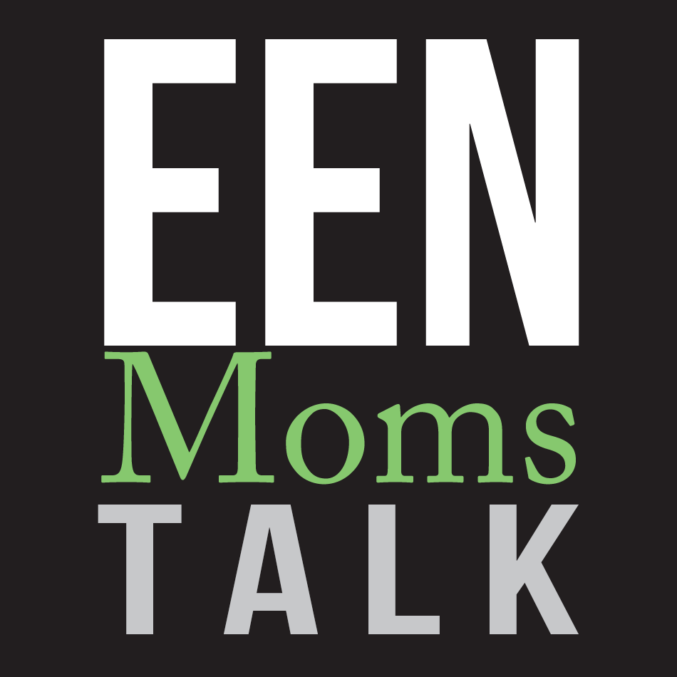 EEN Moms Talk - Mitch Hescox, President of EEN