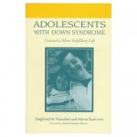 Adolescents with Down Syndrome: Toward a More Fulfilling Life