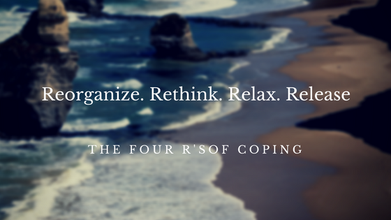 The Four R's of Coping