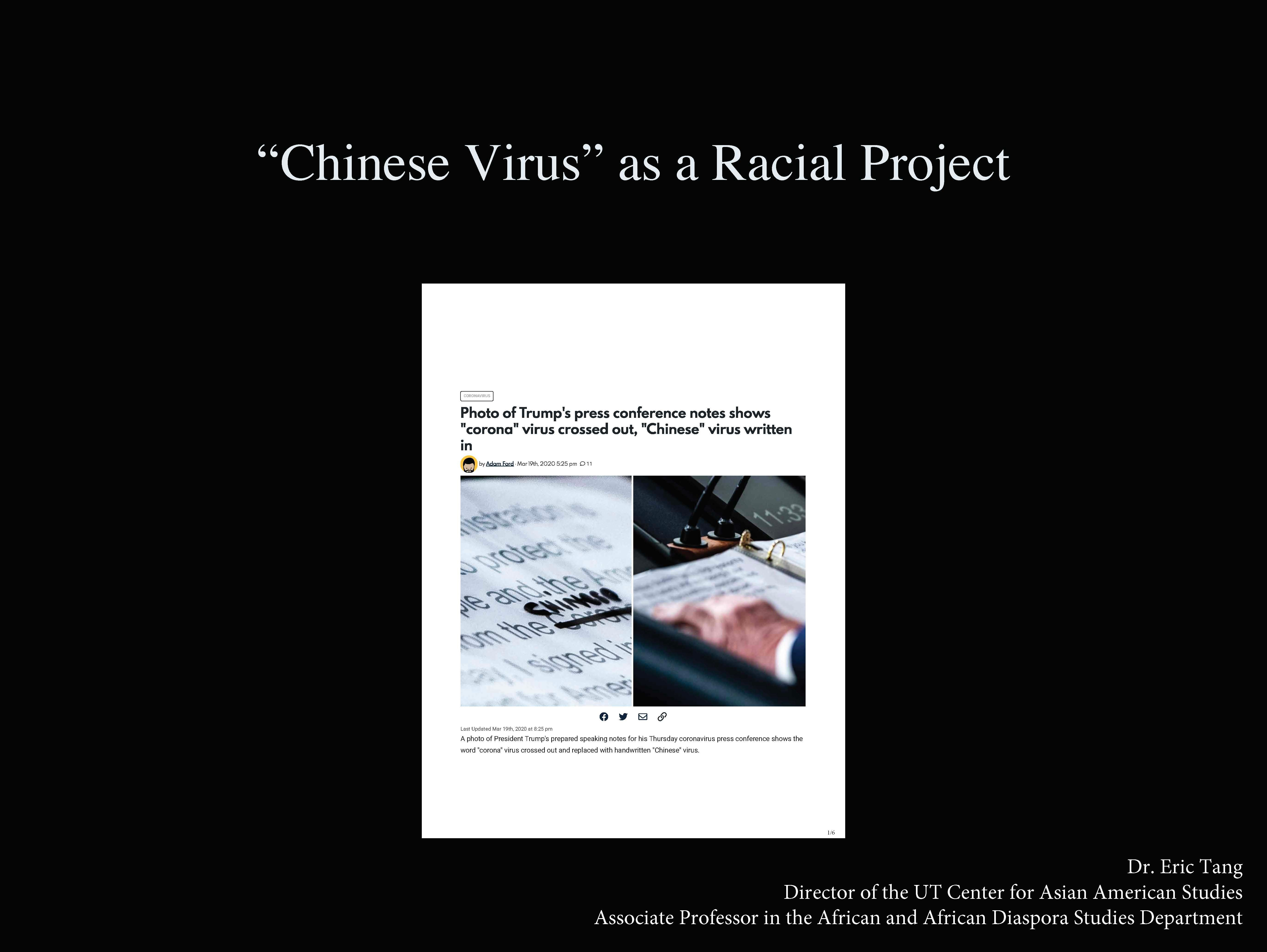 """Chinese Virus"" as a Racial Project"
