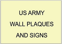 V31701 - US Army Wall Plaques and Signs