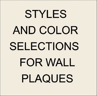 W32001 - Wall Plaque Style and Color Selection Summary