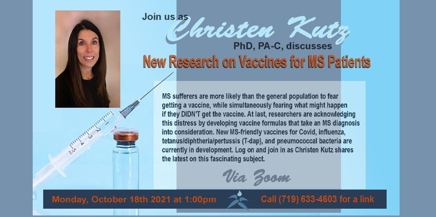 Research on MS-friendly Vaccines