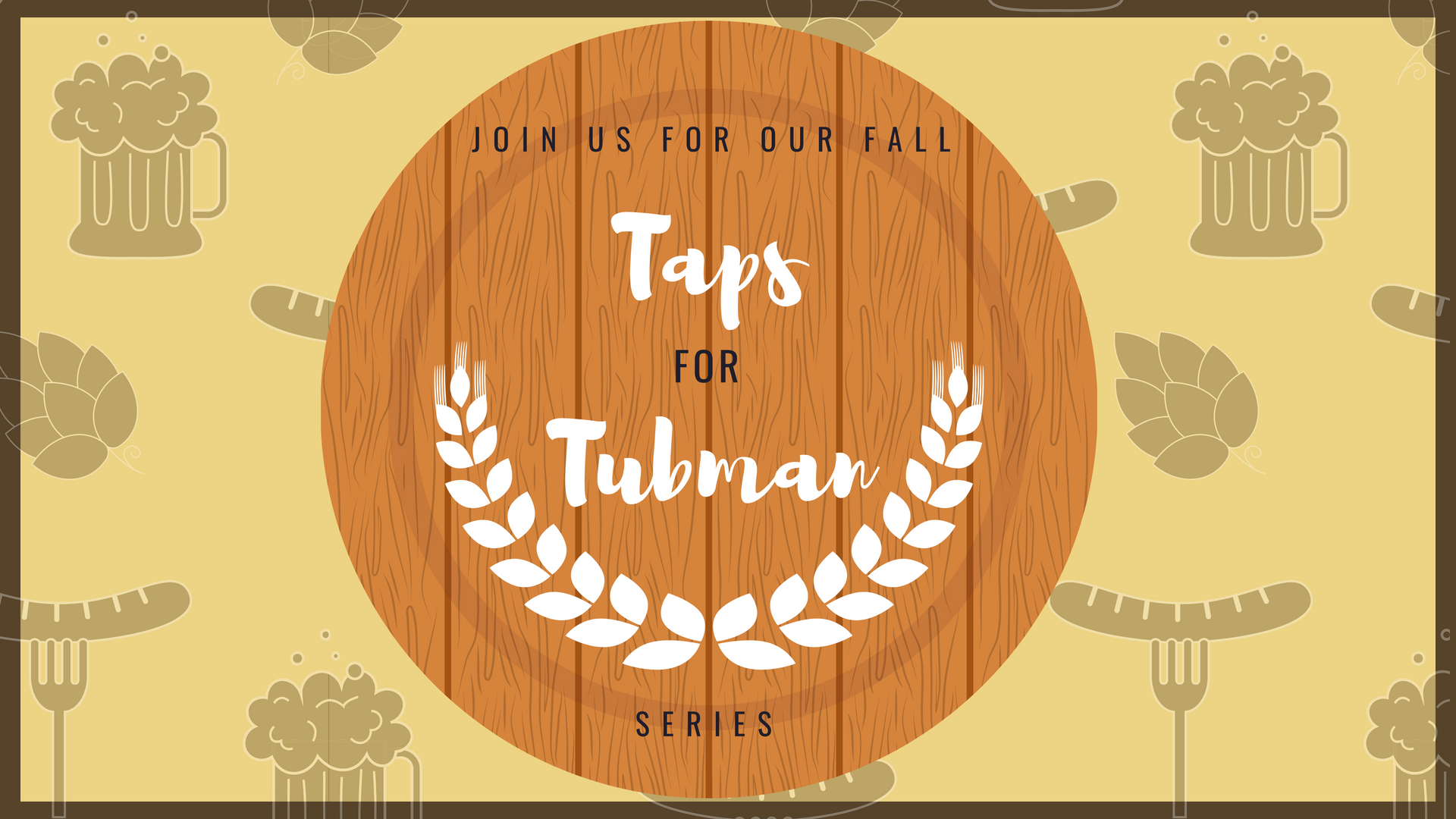 Fall Taps for Tubman series
