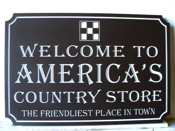 "SA28488 - Engraved HDU Sign for the Friendliest Place in Town,"" America's Country Store""."