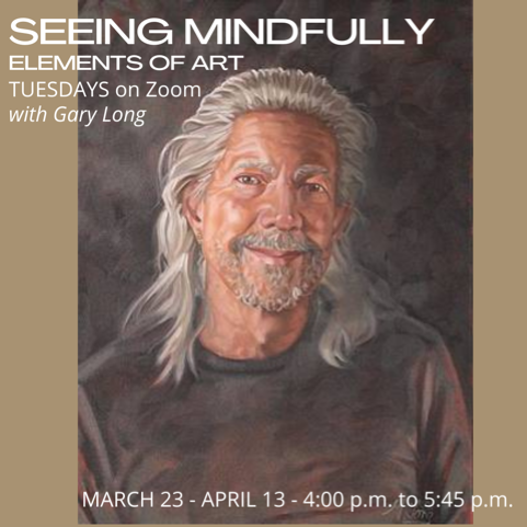 Seeing Mindfully with Gary Long