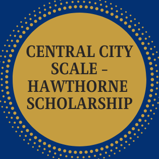 Central City Scale/Hawthorne Scholarship