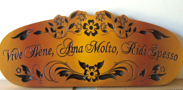 "FG607 - Engraved Cedar Wall Plaque for a Wine Cellar with Italian Saying ""Live Well, Love Much, Laugh Often"" - $140"