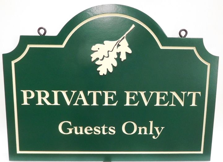 "R27508 - Carved  HDU""Private Event - Guests Only"" Sign for a Winery , 2.5-D Engraved Artist-Painted, with Oak Leaf as Artwork"