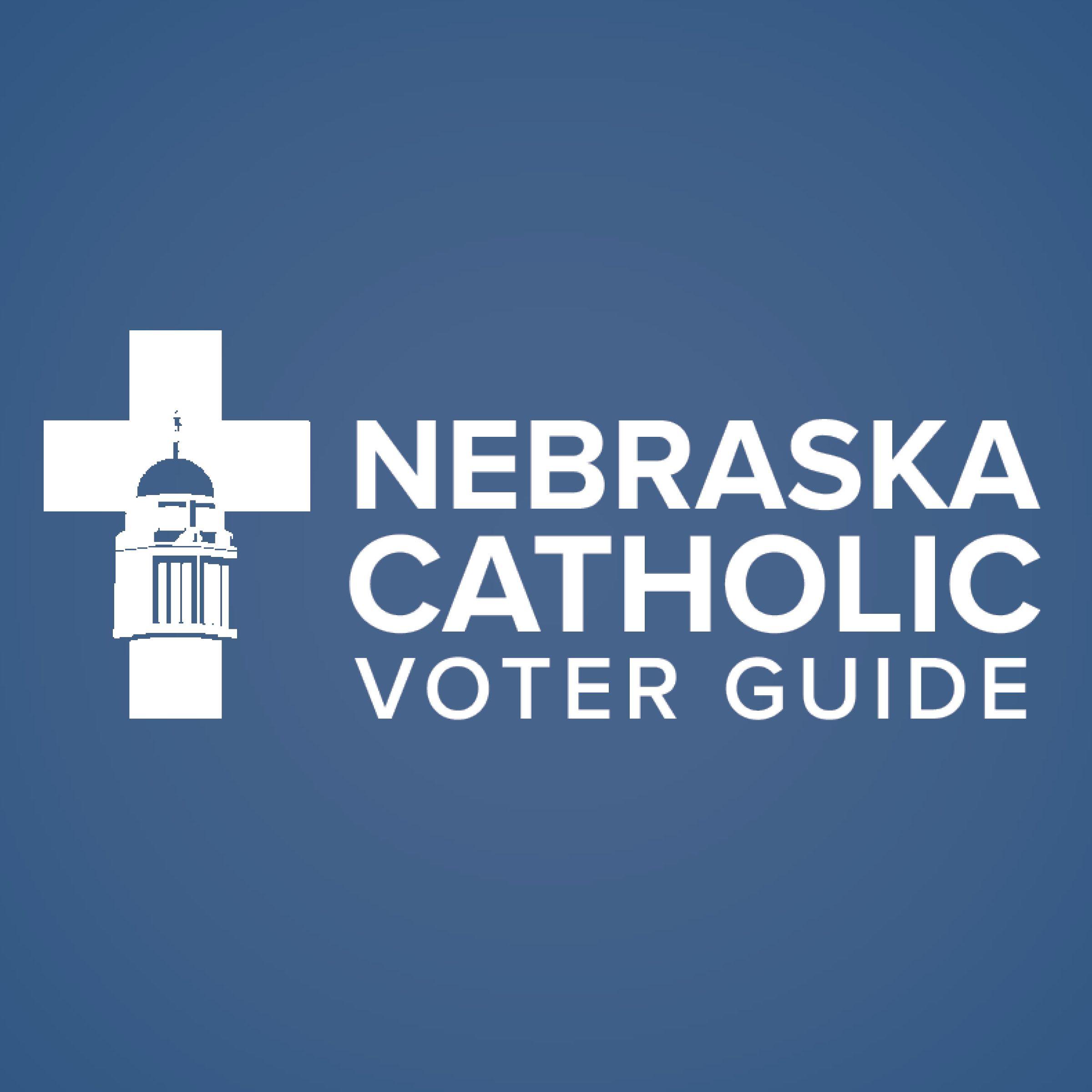 Nebraska Catholic Voter Guide