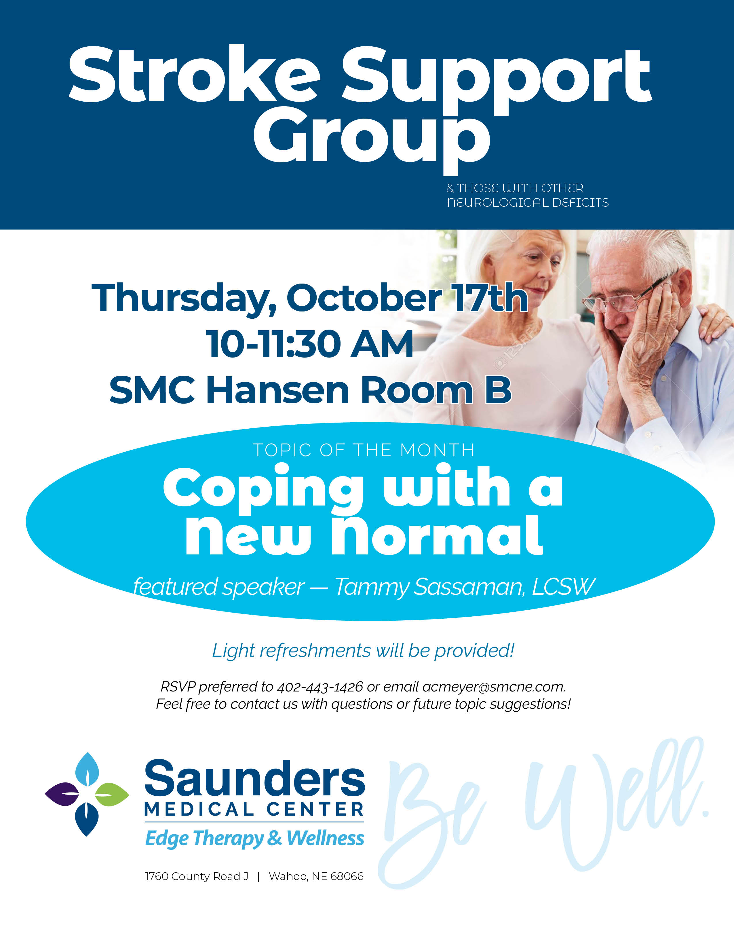 Stroke Support Group   Coping with a new normal   Featured speaker Tammy Sassaman, LCSW