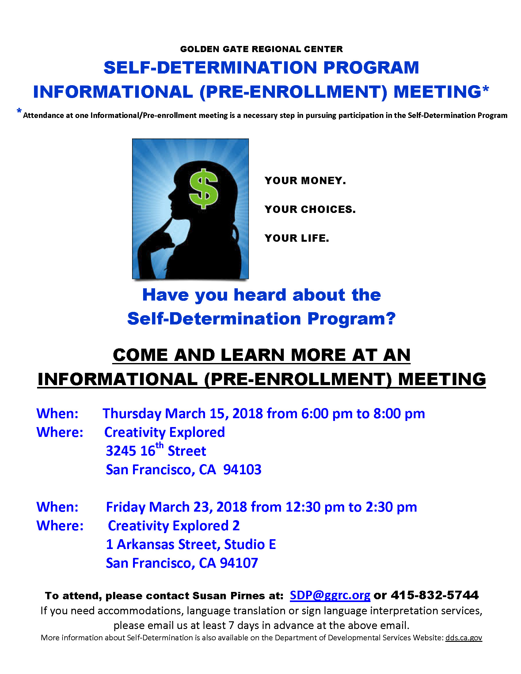 GOLDEN GATE REGIONAL CENTER SELF-DETERMINATION PROGRAM INFORMATIONAL (PRE-ENROLLMENT) MEETING