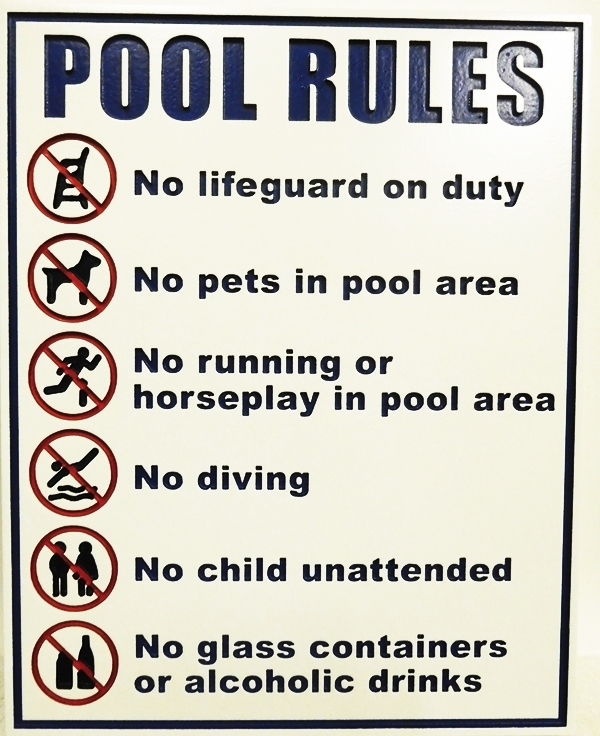 GB16760 - Carved, HDU for Pool Rules Including No Running, No Diving, No Glass Containers, No Alcoholic Beverages, and No Lifeguard
