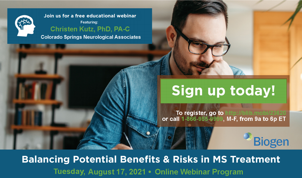 Balancing Potential Benefits & Risks in MS Treatment