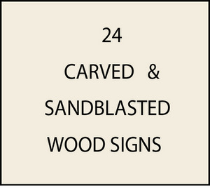 L21979 - Sandblasted and Carved Wood Signs for Residences and Businesses