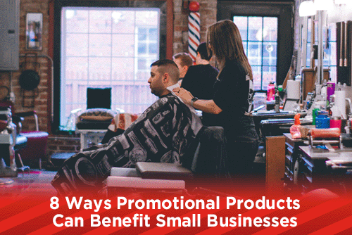 8 Ways Promotional Products Can Benefit Small Businesses