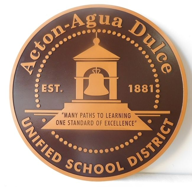 Y34711 - Carved Round Wall Plaque of the  Seal of The Acton-Agua Dulce School District, Painted in Metallic Bronze Paint