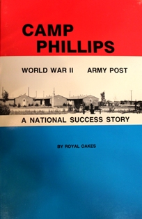 Camp Phillips: World War II Army Post
