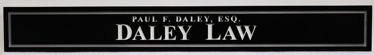 A10501 -  Engraved 2.5-D  Entrance  Sign  for the Office of Dailey Law
