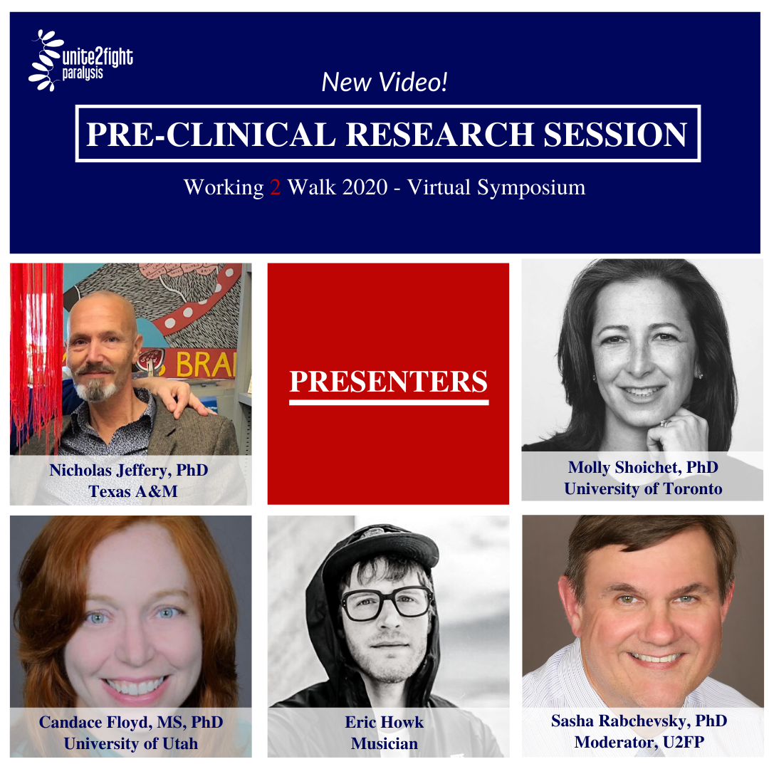 Featured speakers for the Pre-clinical research session in this year's Working 2 Walk Symposium