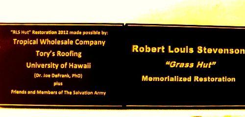 "F15983 - Carved HDU Memorialized Restoration Sign for Robert Louis Stevenson and ""Grass Hut"""