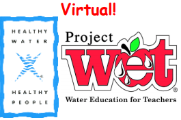 Virtual Project WET/Healthy Water, Healthy People – July 1, 2021
