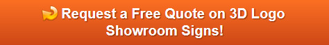 Free quote on 3D Logo Showroom Signs Orange County CA