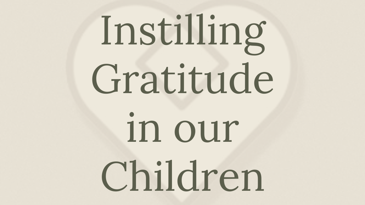 Mental Health Minute: Mental Health Minute: Instilling Gratitude in our Children