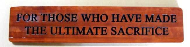 """N23520- Engraved War Memorial Cedar Plaque, USMC,   """"For those Who Have Made the Ultimate Sacrifice""""."""