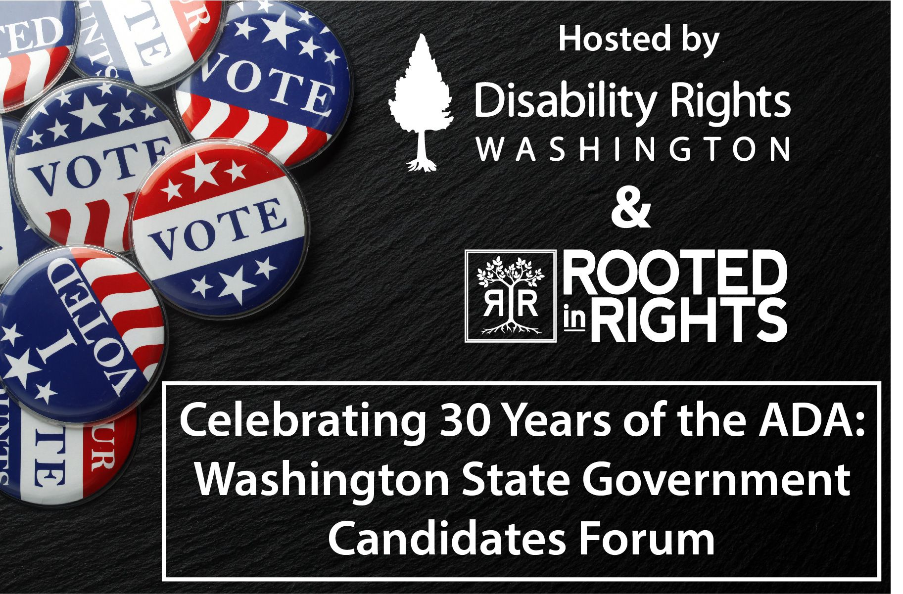 Celebrating 30 Years of the ADA: Washington State Government Candidates Forum