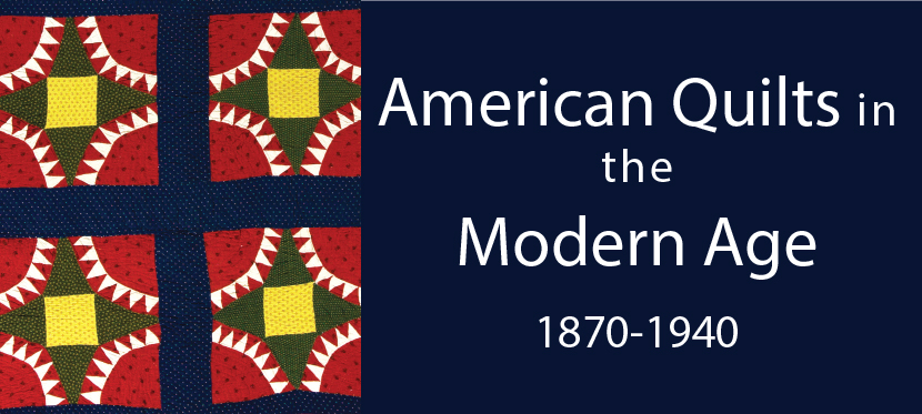 American Quilts in the Modern Age