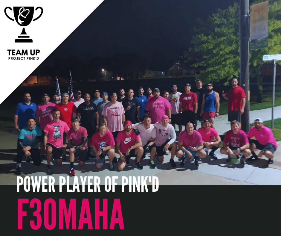 TEAM UP Power Player of Pink'd: F3Omaha