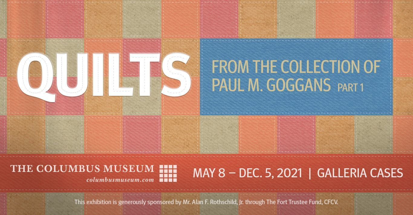 Quilts from the Collection of Paul M. Goggans, Part 1