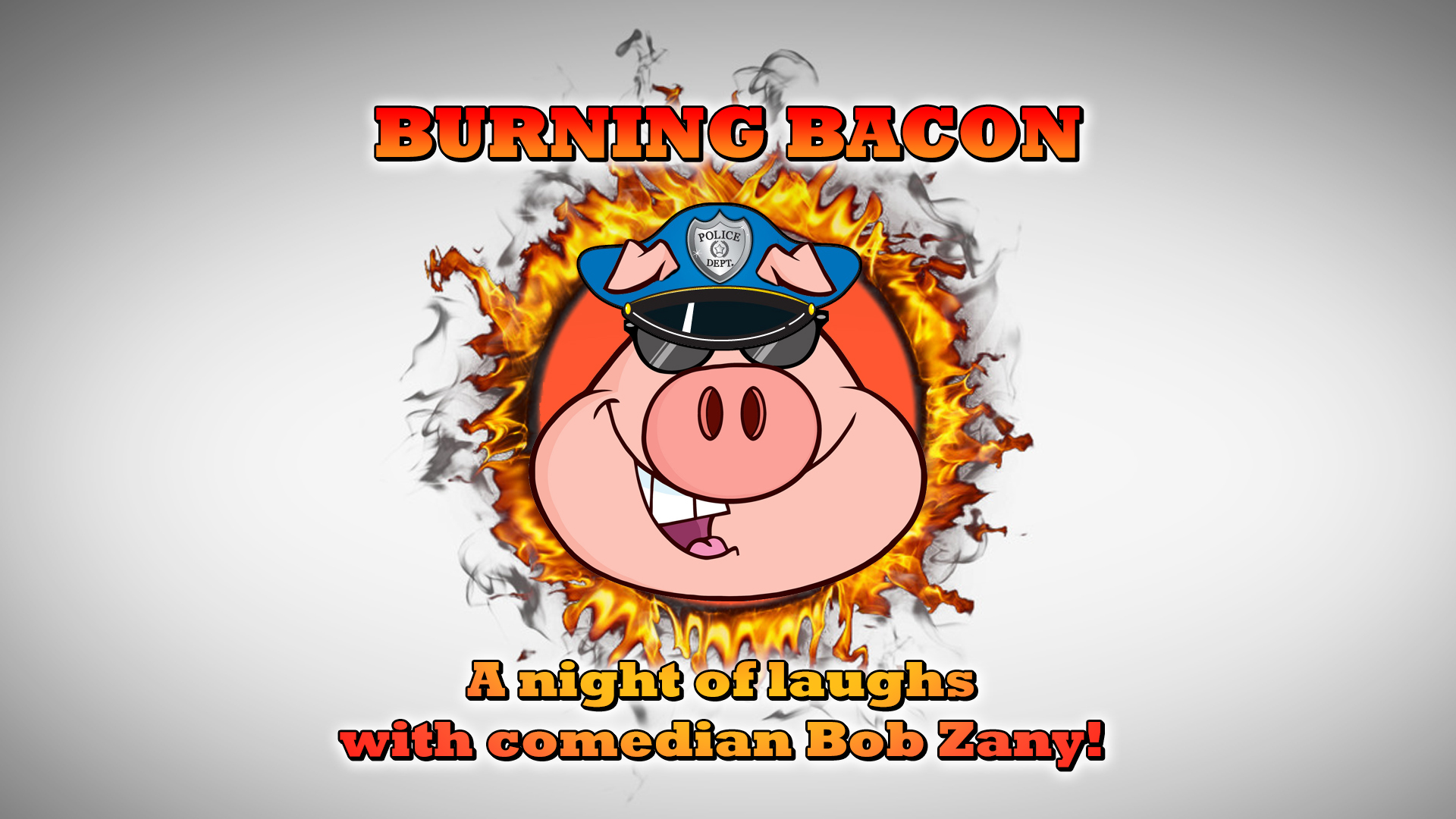 Burning Bacon- Thursday August 30th!