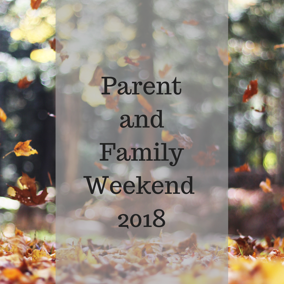 Parent and Family Weekend 2018