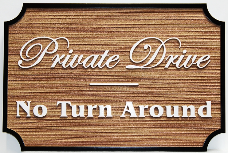 """H17132 - Carved and Sandblasted Wood HDU) """"Private Drive / No Turnaround """"Sign"""