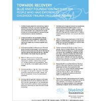 Fact Sheet for People Who Have Experienced Childhood Trauma by Blue Knot Foundation