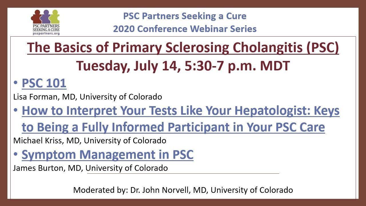 THE BASICS OF PRIMARY SCLEROSING CHOLANGITIS (PSC)