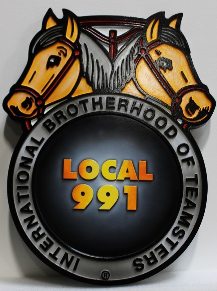 VP-1533 - Carved 2.5-D HDU Plaque of the Logo of the International Brotherhood of Teamsters, Local 991