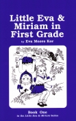 Little Eva and Miriam in the First Grade (International Version)