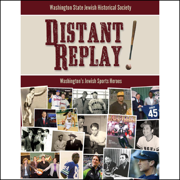 Distant Replay! Washington's Jewish Sports Heroes