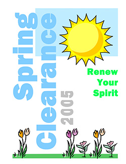 Spring Clearance 2005: Renew Your Spirit