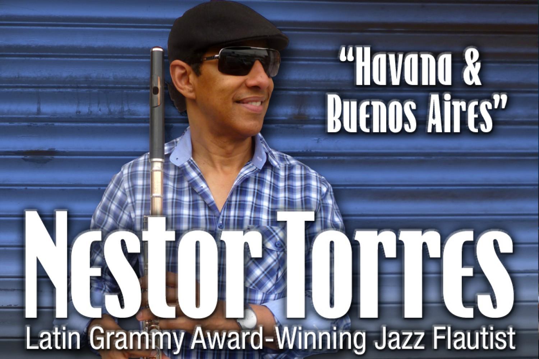 """Nestor Torres """"Havana & Buenos Aires"""""""
