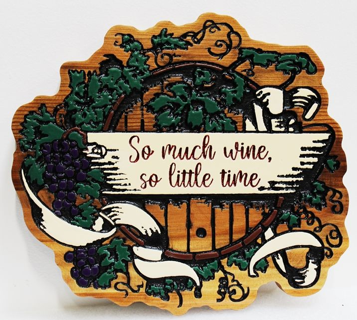 "R27054 - Engraved Wall Sign for Home Wine Cellar with Inscription ""So much wine. so little time"", Sandblasted and Engraved Cedar with Grape Cluster and Vine Artwork"
