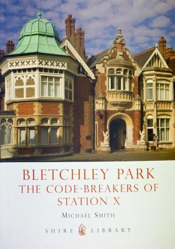 Bletchley Park book by Michael Smith (posted 4/3/13)