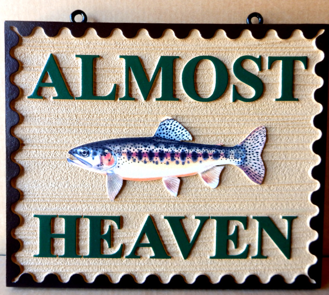 "M22566 - Wood Look Sign ""Almost Heaven"" with 3D Carved Trout"