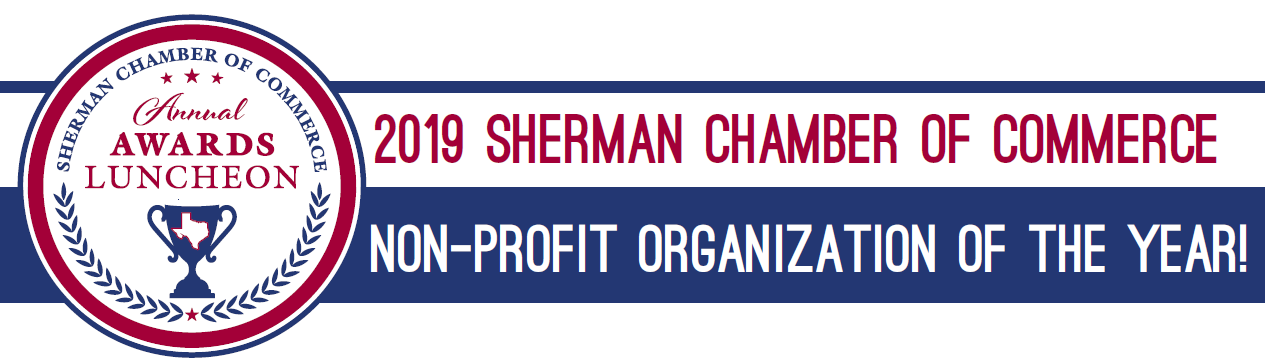 Sherman Chamber of Commerce 2019 Non-Profit of the Year